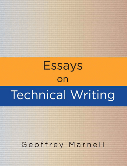 Essays on Technical Writing book