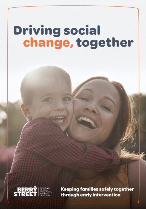 Report: Driving social change, together – philanthropy impact report for Berry Street