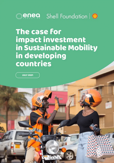 Report: The case for impact investment in Sustainable Mobility in developing countries for Enea Consulting